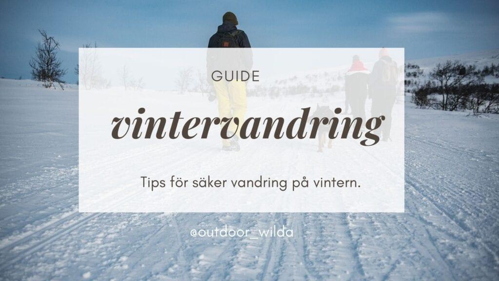 Vandra på vintern guide